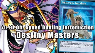 Yu-Gi-Oh! Speed Dueling Introduction: Destiny Masters