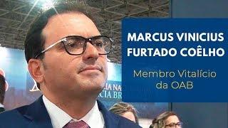 Marcus Vinicius Furtado Coêlho | Membro Vitalício da OAB