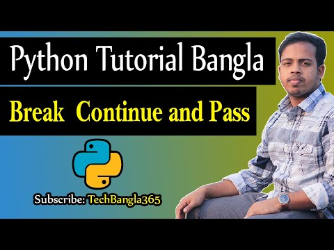 Python Tutorial Bangla 41 Break, Continue and Pass *tech tips bangla পাইথন প্রোগ্রামিং* thumbnail