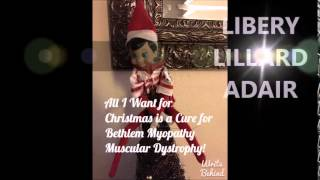ALL I WANT FOR CHRISTMAS IS A CURE MUSCULAR DYSTROPHY VIDEO 2014