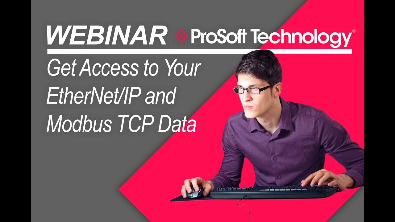 Get Access to Your EtherNet/IP™ and Modbus® TCP Data