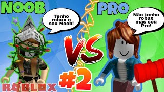 NOOB VS PRO NO FUIR L'INSTALLATION!!! #2 (Roblox)