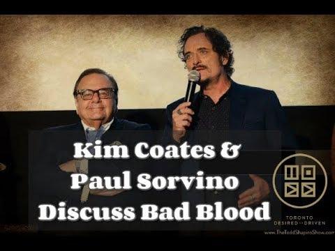 Kim Coates & Paul Sorvino Discuss Bad Blood