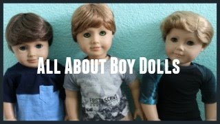 All About Boy Dolls! ll Tips & Tricks
