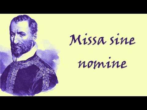 Palestrina - Missa sine nomine