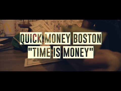 "Quick Money Boston- ""Time Is Money"" (Shot by @Ganktowndurt)"