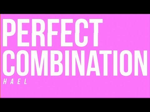 Perfect Combination- HAEL (lyric video)