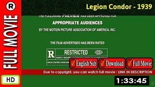 Watch Online: Legion Condor (1939)