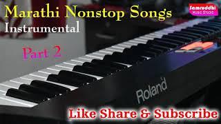 Top Marathi Nonstop Instrumental Songs ~ Samruddhi Studio - Roland XPS 10