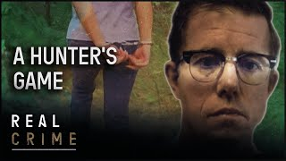 A Hunter's Game | the FBI Files S2 EP6 | True Crime Documentary | Real Crime
