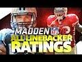 Madden NFL 18 Ratings: ALL LINEBACKER RATINGS!
