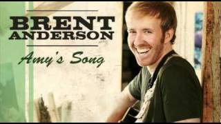 Brent Anderson – Amy's Song Video Thumbnail