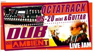 Octatrack DUB vs AMBIENT Korg MS-20 mini Volca Guitar LIVE JAM (Elektron Jomox) #28