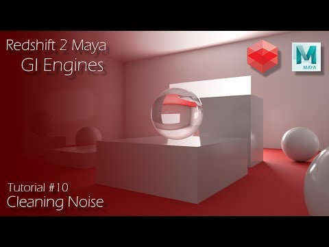 Redshift 2 Maya - Tutorial #10 - GI Engines - Optimization
