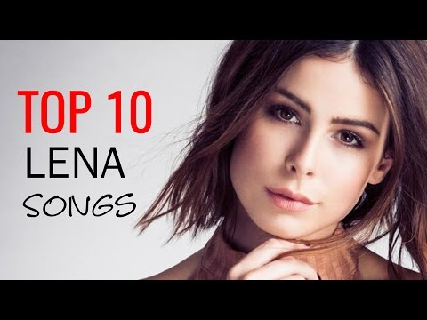 LENA: MY TOP 10 SONGS | Best of Lena [2017]