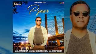Pyaar : Depinder Bhupal | Latest Punjabi Songs 2017 | D6 Music