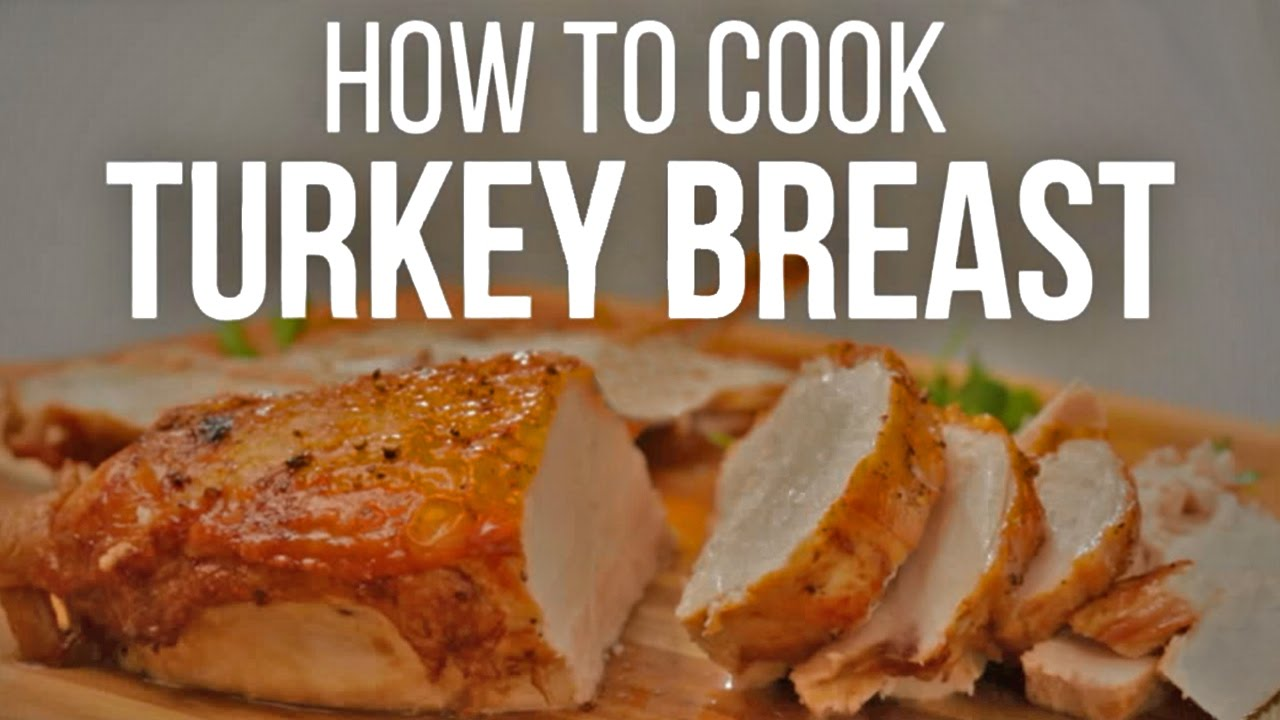 Watch How to Cook a Turkey Breast video