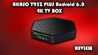 AKASO T95Z PLUS Android 6.0.1 4K TV Box Review (Tablet Express)
