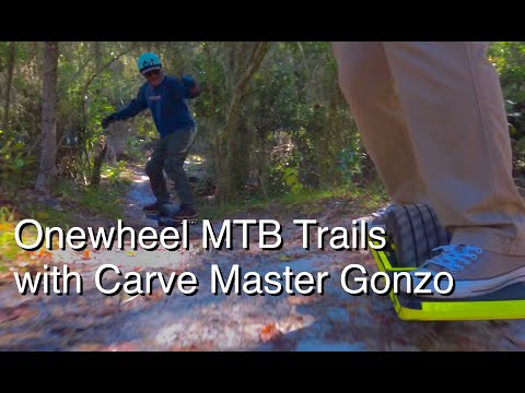 Onewheel On MTB Trails With The Carve Master Gonzo