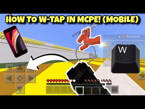 How To W-Tap In MCPE! (Mobile/Touch) [1.16+]  [PVP]