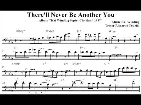 There'll Never Be Another You - Kai Winding Septet (Transcription)