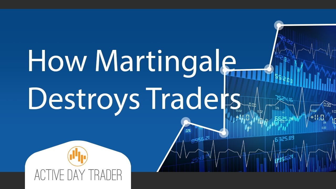 Warning:  How the Martingale Trading System Destroys Traders [forex, finance, stock market]