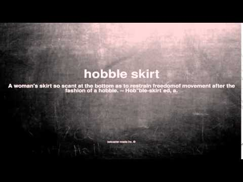 What does hobble skirt mean