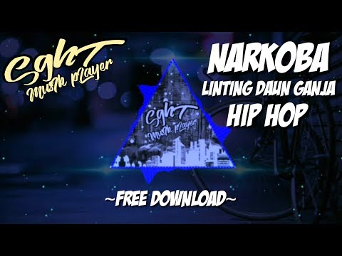 Narkoba - Linting Daun Ganja | Hip Hop  Rap | FREE DOWNLOAD MP3