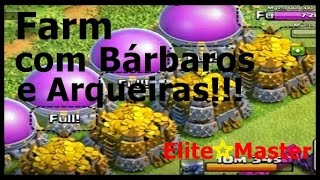 Clash of Clans - Farmando com Bárbaros e Arqueiras!