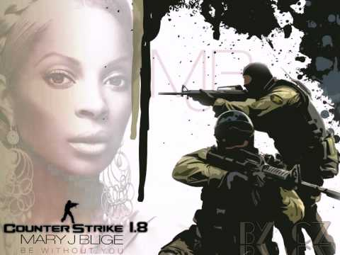 Be Without You ~Counter Strike 1.8 theme song