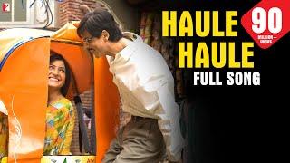 Haule Haule - Full Song | Rab Ne Bana Di Jodi | Shah Rukh Khan | Anushka Sharma | Sukhwinder Singh