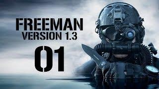 Let's Play FREEMAN GUERRILLA WARFARE v1.3 Gameplay PC Part 1