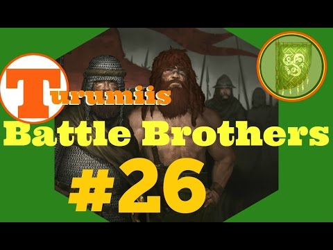 Battle Brothers: Turumii #26 Well, Lady, Let's Roll A Dice