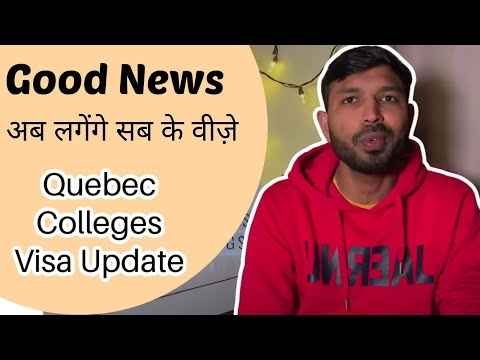Good News ! Students from Quebec Canada Colleges will Get Study Visa Now