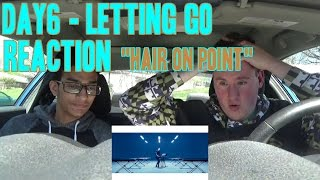"Video Day6 - Letting Go MV Reaction ""Hair on Point"" download MP3, 3GP, MP4, WEBM, AVI, FLV Desember 2017"