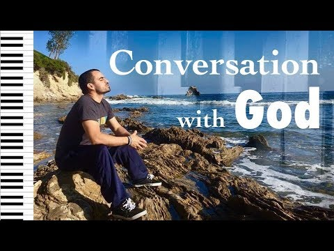 Conversation with God - Piano Worship Music, Instrumental wo