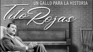 Tito Rojas-Un Gallo Para La Historia