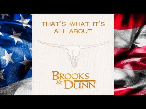 Brooks & Dunn - That's What It's All About [Radio Edit] [HQ]