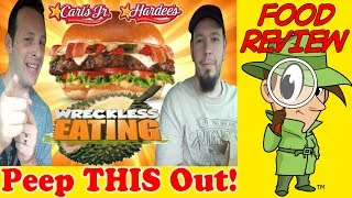 Carl's Jr.® | Hardee's® Tex Mex Bacon Thickburger® Review With Wreckless Eating!