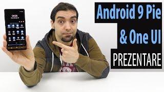 One UI & Android 9 Pie Review, noua interfata grafica Samsung prezentata pe Galaxy Note 9