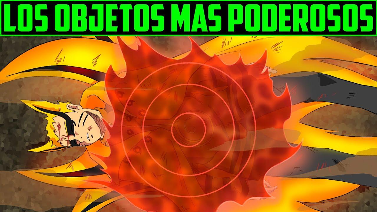 Explicación: Los Objetos más Poderosos del Mundo Shinobi - Naruto Shippuden / Boruto.