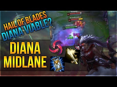 Hail of Blades Diana viable? [League of Legends] [Deutsch / German]