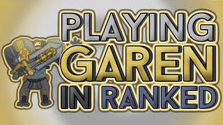 Playing Garen in Ranked