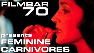 Filmbar70 presents Feminine Carnivores