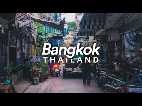 Bangkok, Thailand - Travelling Video - 2017