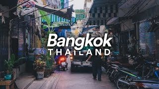 Bangkok, Thailand - Travelling Video - 2017