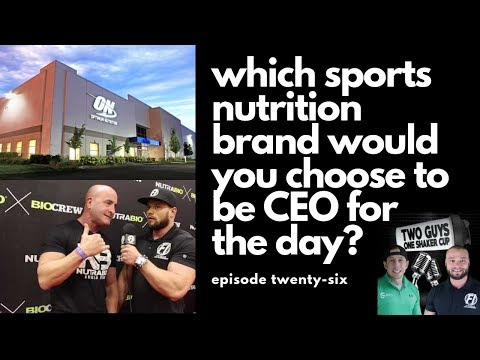 CEO for the Day: Which Sports Nutrition Brand Would You Pick? | episode twenty-six