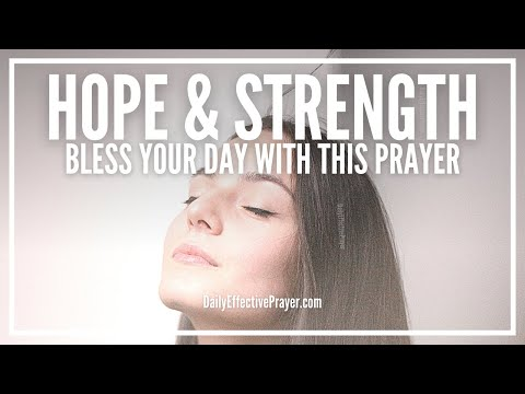Prayer For Hope and Strength - Prayers Strength and Hope