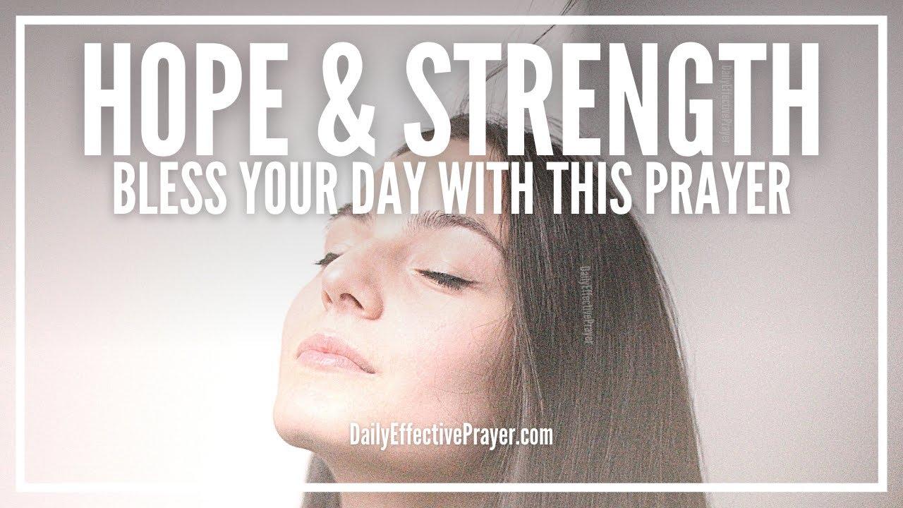 Prayer For Hope And Strength Prayers