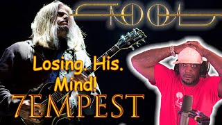 Adam Loses His Mind On This One!!! Tool 7empest Reaction!!!